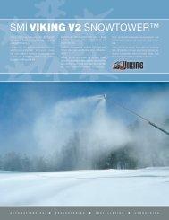 SMI VIKING V2 SNOWTOWER™