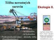 Těžba - Katedra hydromeliorací a krajinného inženýrství - ČVUT