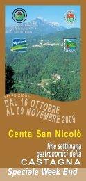 DAL 16 OTTOBRE AL 09 NOVEMBRE 2009 - Altopiano della Vigolana