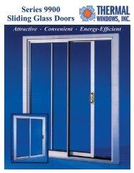 Series 9900 Sliding Glass Doors - Thermal Windows, Inc.