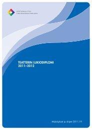 TEATTERIN LUKIODIPLOMI 2011–2012 - Edu.fi
