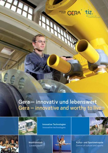 Gera – innovativ und lebenswert Gera - Technologie- und ...