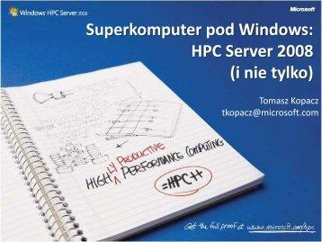 Superkomputer pod Windows: HPC Server 2008(i nie tylko)