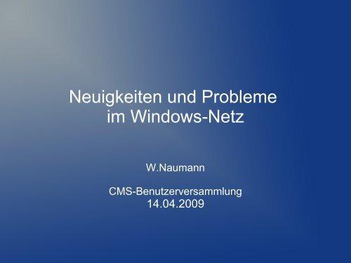 Neuigkeiten und Probleme im Windows-Netz