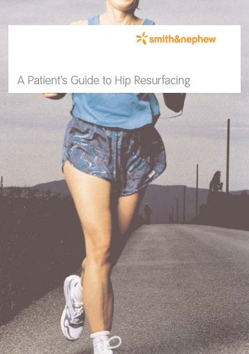 A Patient's Guide to Hip Resurfacing - Yorkshire Joint Replacement