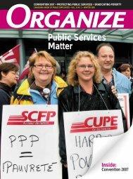 Organize Magazine, Winter 2008 (PDF) - Canadian Union of Public ...