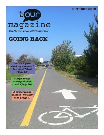 GOING BACK - T/OUR Magazine