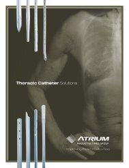 Thoracic Catheter Solutions - Atrium Medical Corporation