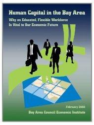 PDF: 68 pages, 730 KB - Bay Area Council Economic Institute