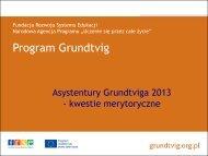 Prezentacja dla beneficjentów Asystentur Grundtviga 2013
