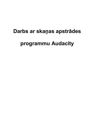 Darbs ar skaņas apstrādes programmu Audacity