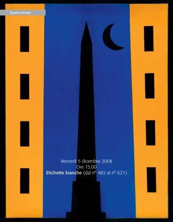 Vernerdì 5 dicembre 2008 Ore 15.00 Etichette bianche (dal n° 482 ...
