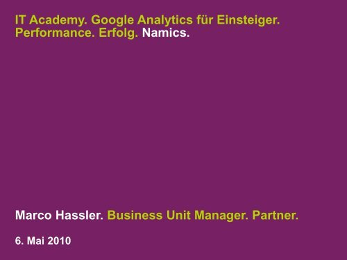 IT Academy. Google Analytics für Einsteiger. Performance. Erfolg ...