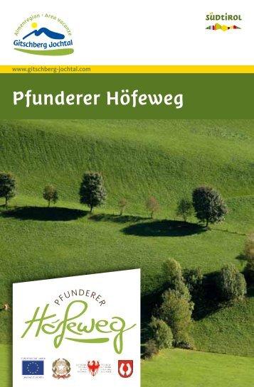 Pfunderer Höfeweg - Gitschberg Jochtal