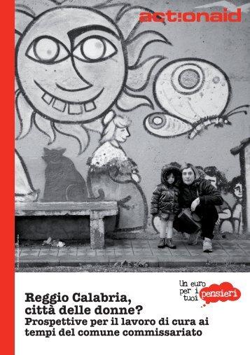 Reggio Calabria città delle donne? Prospettive sulla ... - ActionAid