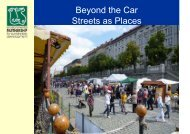 Beyond the Car Streets as Places - World Carfree Network