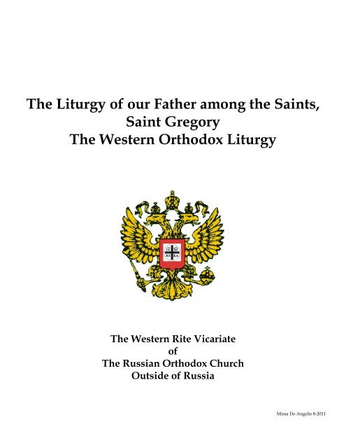 The Divine Liturgy of Saint Gregory the Great - ROCOR Western-Rite