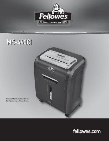 MS-460Ci Manual - Fellowes Shredder