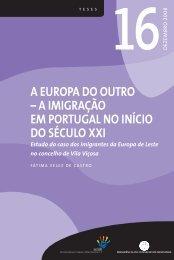 A EUROPA DO OUTRO – A IMIGRAÇÃO EM PORTUGAL NO ... - Acidi
