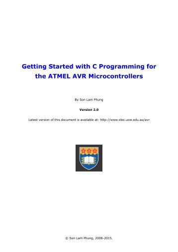 Getting Started with C Programming for the ATMEL AVR ...
