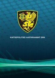 Aastaraamat 2006 (.pdf) - Kaitsepolitseiamet
