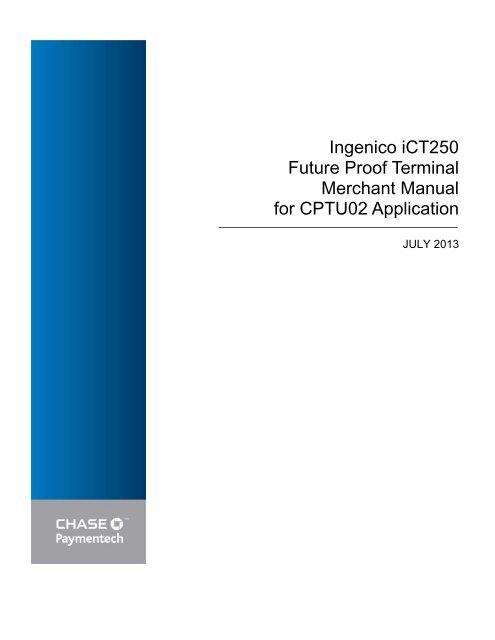 Future Proof Terminal Merchant Manual - Chase Paymentech