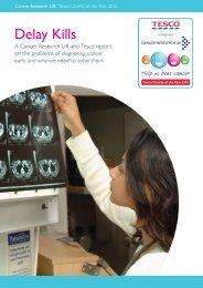 Delay Kills - Cancer Research UK