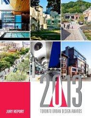 Toronto Urban Design Awards - Jury Report 2013 - City of Toronto
