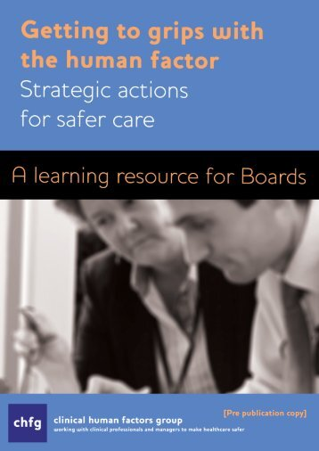 Strategic actions for safer care - Clinical Human Factors Group