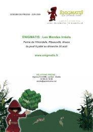 ENIGMATIS : Les Mondes Irréels - Blog Maetva Relations Presse