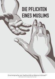 Die Pflichten eines Muslims Hadhrat Mirza Masroor Ahmad