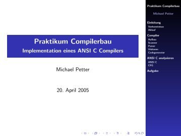 Praktikum Compilerbau - Implementation eines ANSI C Compilers