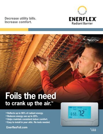 Enerflex Radiant Barrier reduces your utility usage, saving you ...
