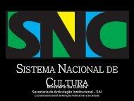 sistema nacional de cultura - Fundação Cultural do Estado da Bahia