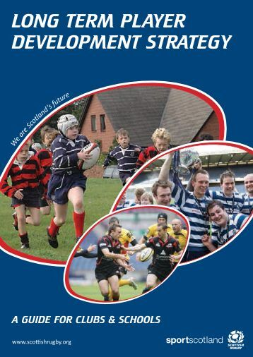 Long-term player development strategy - Scottish Rugby Union