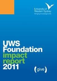 UWS Foundation Impact Report 2011 - University of Western Sydney