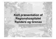 Kort præsentation af Regionshospitalet Randers og Grenaa