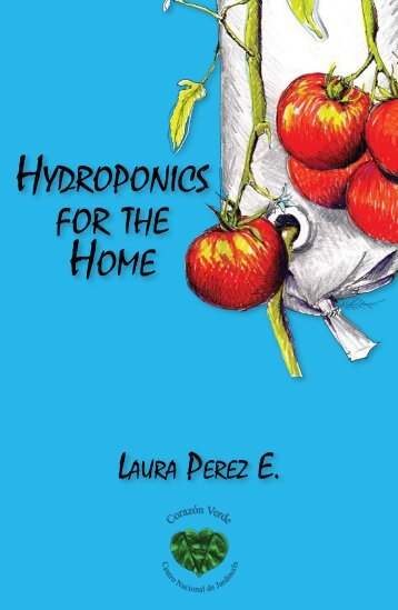 Hydroponics for tHe Home