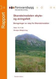 Støyrapport Skarsteinsdalen skyte- og øvingsfelt.pdf - Forsvarsbygg