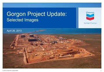 Gorgon Project Update: Selected Images, April 26, 2013 - Chevron