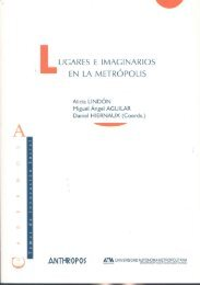 UGARES E IMAGINARIOS EN LA METROPOLIS - Daniel Hiernaux