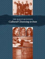The Baha'i Question: Cultural Cleansing in Iran - Bahá'í World News ...