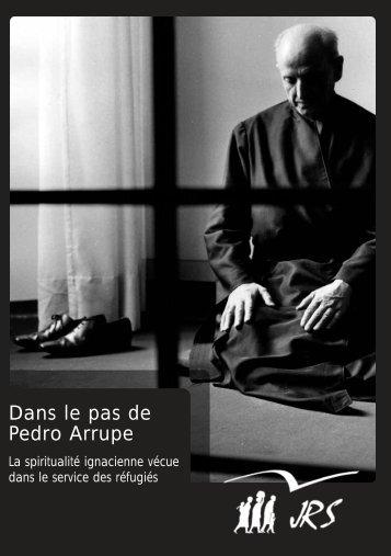 Dans le pas de Pedro Arrupe - JRS