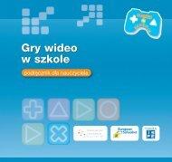 Gry wideo w szkole Gry wideo w szkole - Games in Schools ...