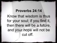 if you find it, then there will be a future, and your hope will not be cut ...
