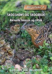 Skogshøns og Skogbruk - Skogbrukets kursinstitutt