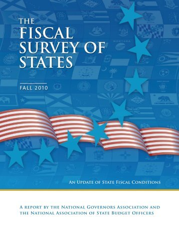 FISCAL SURVEY OF STATES - National Association of State Chief ...