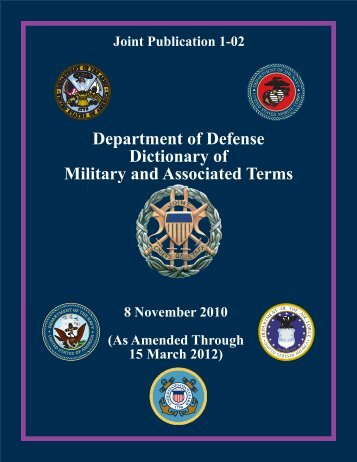 JP 1-02, DOD Dictionary of Military and Associated Terms - DMRTI ...