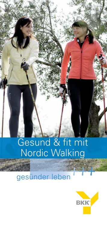 Gesund & fit mit Nordic Walking