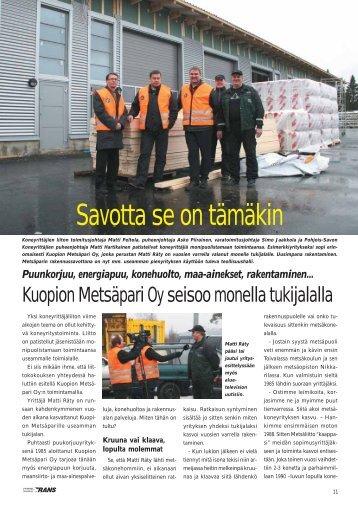 Kuopion Metsäpari Oy seisoo monella tukijalalla